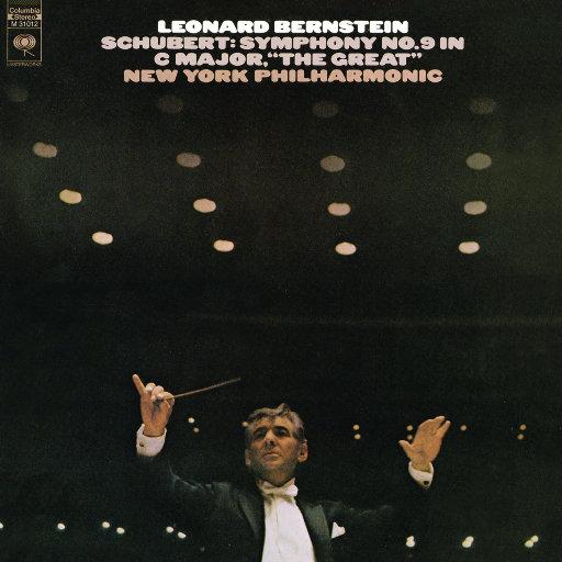 """舒伯特:C大调第九交响曲""""伟大""""(Remastered),Leonard Bernstein"""