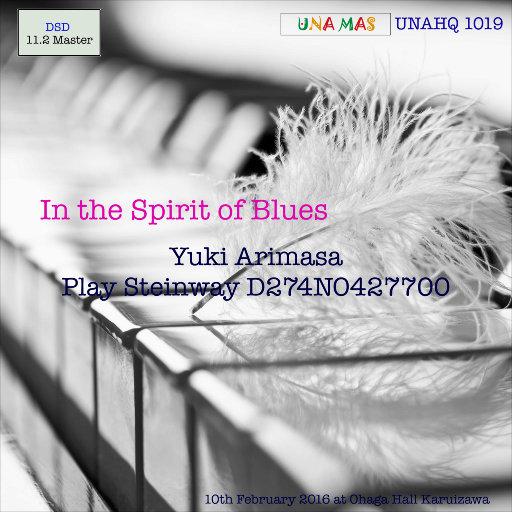 In The Spirit of Blues (11.2MHz DSD),Yuki Arimasa