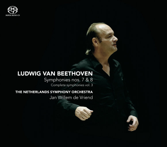 贝多芬交响曲 nos. 7 & 8 (交响全集 vol.3)(迪费恩德/荷兰交响乐团),Jan Willem de Vriend