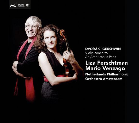 德沃夏克:小提琴协奏曲,op.53 - 格什温:一个美国人在巴黎,Liza Ferschtman