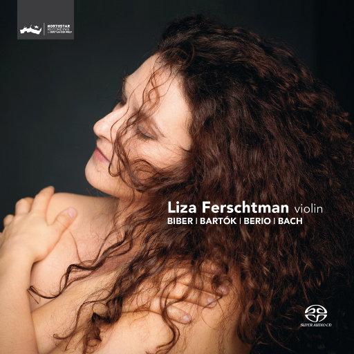 小提琴独奏:比贝尔、巴托克、贝里奥、巴赫,Liza Ferschtman