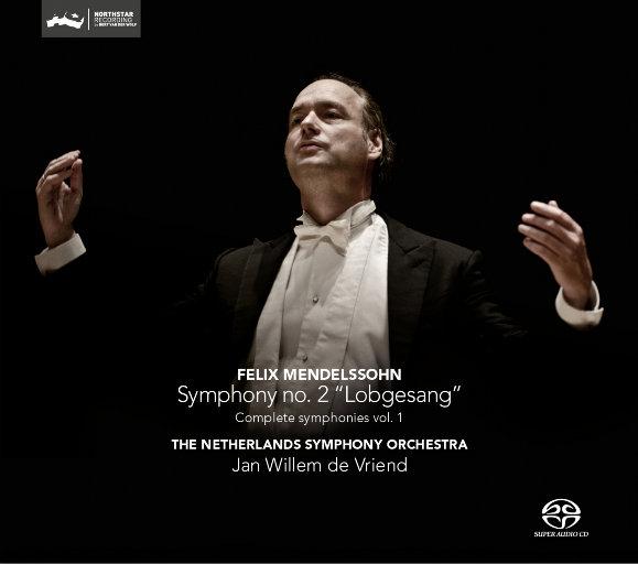 """门德尔松:第二交响曲""""颂赞歌""""(迪费恩德/荷兰交响乐团)(2.8MHz DSD),Jan Willem de Vriend"""