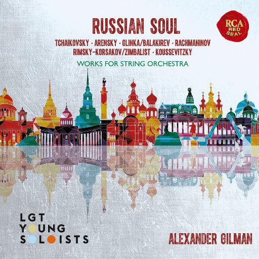 俄罗斯之魂 (Russian Soul),LGT Young Soloists