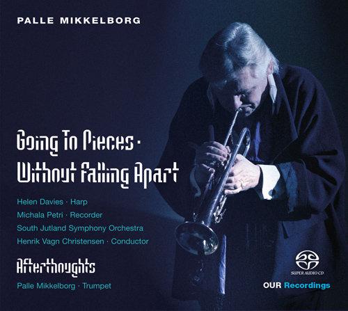 帕列·米克尔堡:Going to Pieces Without Falling Apart (352.8k DXD),Michala Petri