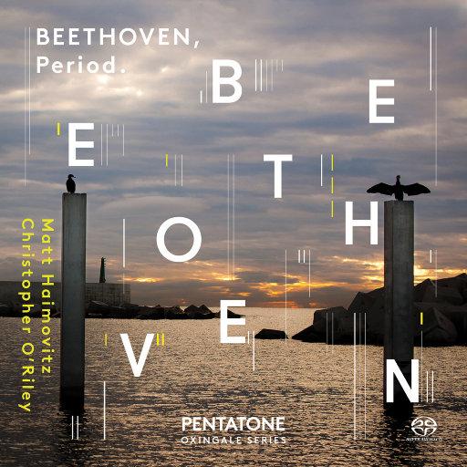 贝多芬:大提琴奏鸣曲和变奏曲全集,Matt Haimovitz