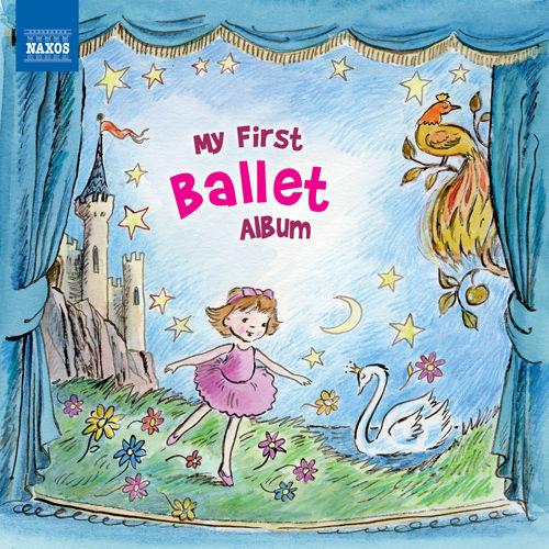 """我的第一张芭蕾音乐专辑(拿索斯""""My First"""" 精选),Various Artists"""