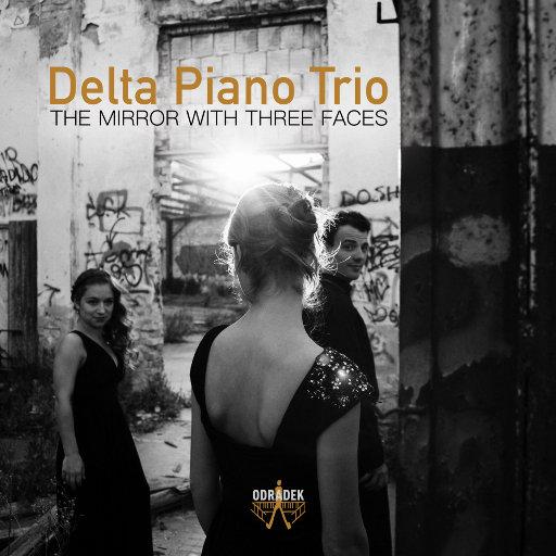 The Mirror with Three Faces,Delta Piano Trio
