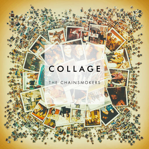 Collage EP,The Chainsmokers