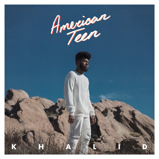 American Teen,Khalid