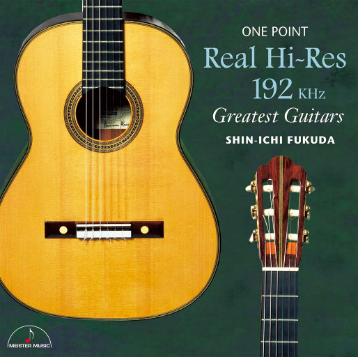 ONE POINT Real Hi-Res 192KHz Greatest Guitars,福田 进一