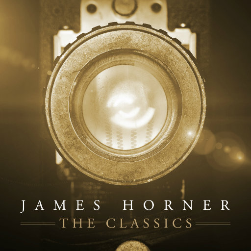 James Horner - The Classics (詹姆斯·霍纳:电影配乐精选),Various Artists