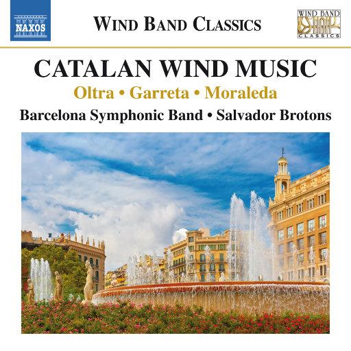 管乐团音乐(加泰罗尼亚风潮音乐) (Barcelona Symphonic Band, Brotons),Salvador Brotons,Barcelona Symphonic Band