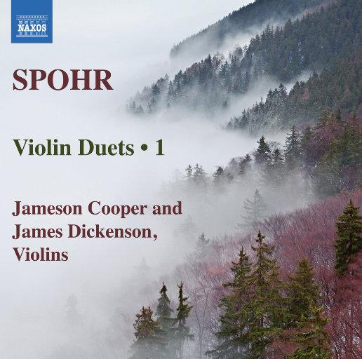 路易斯·施波尔:小提琴二重奏全集, Vol. 1,James Dickenson,Jameson Cooper