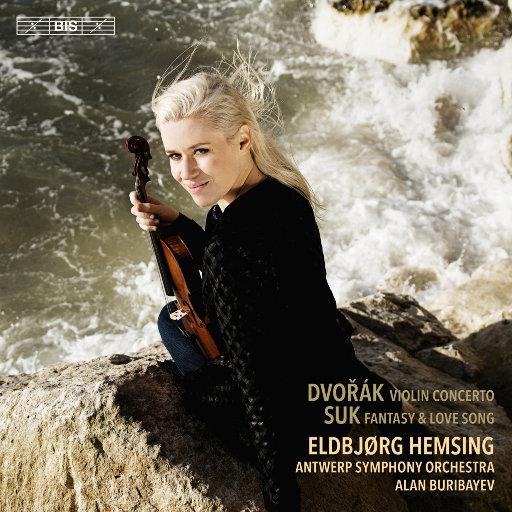 德沃夏克/苏克: 小提琴与乐队作品,Eldbjørg Hemsing