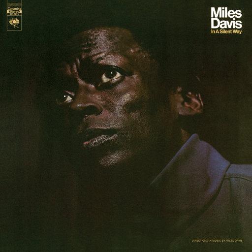 宁静之道(In A Silent Way),Miles Davis