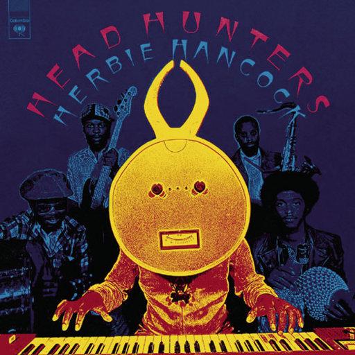 猎头族(Headhunters),Herbie Hancock