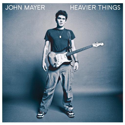 甜蜜负荷(Heavier Things),John Mayer