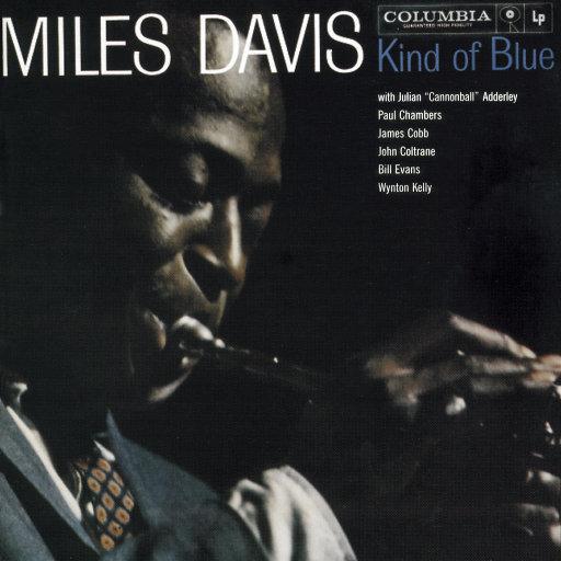泛蓝调调(Kind of Blue),Miles Davis