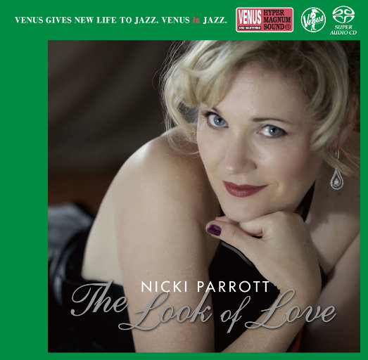 THE LOOK OF LOVE(2.8MHz DSD),Nicki Parrott