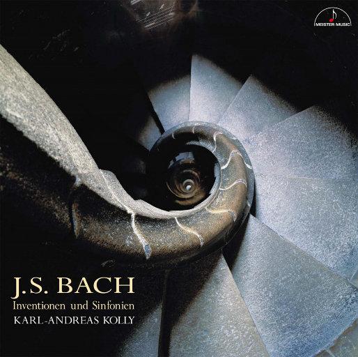 巴赫:二部创意曲和三部创意曲(5.6MHz DSD),Karl-Andreas Kolly