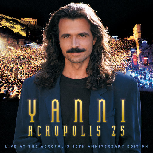 雅尼:Live at the Acropolis 25th Anniversary Deluxe Edition (Remastered),Yanni