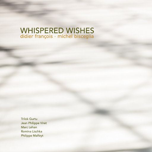 耳畔的祝愿(Whispered Wishes),Didier François