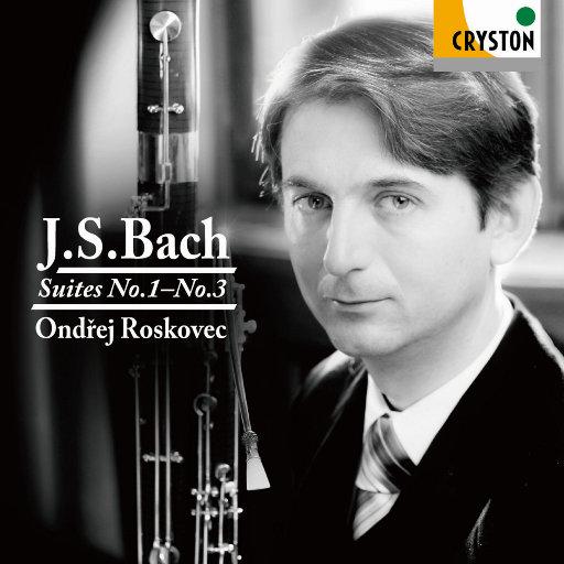 巴赫:Suites No.1~No.3 Fagotto version(2.8MHz DSD),Ondřej Roskovec