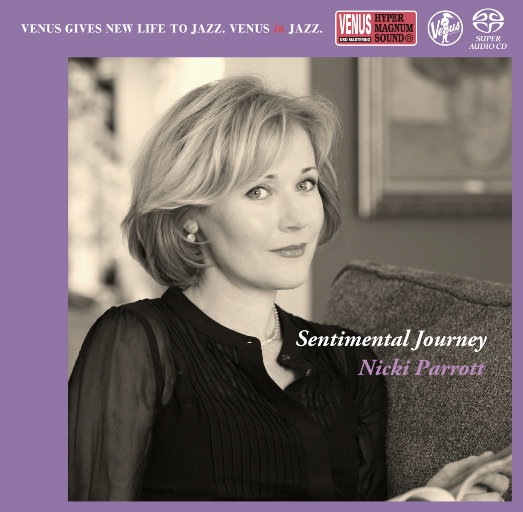 Sentimental Journey (2.8MHz DSD),Nicki Parrott