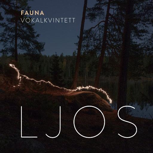 LJOS (11.2MHz DSD),Fauna Vokalkvintett