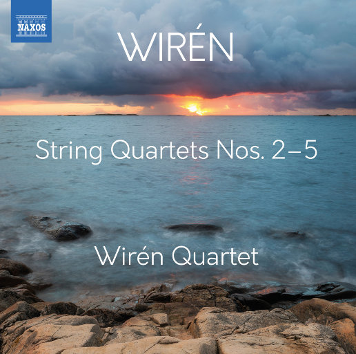 Wirén: 弦乐四重奏 Nos. 2-5,Wirén Quartet