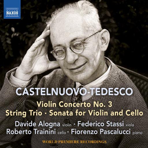 Castelnuovo-Tedesco: 小提琴协奏曲第三号,Davide Alogna,Fiorenzo Pascalucci,Federico Stassi,Roberto Trainini
