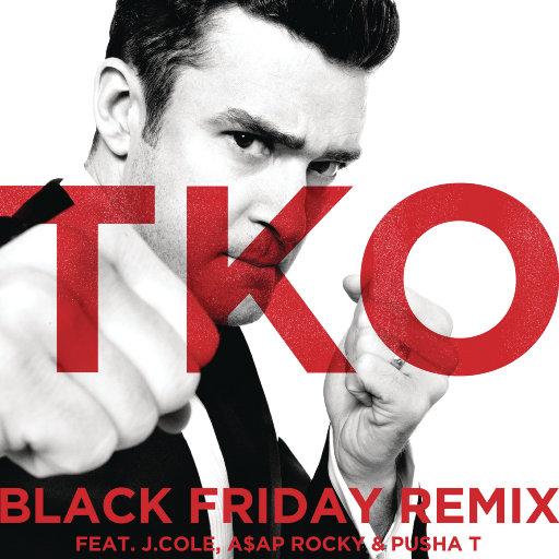 TKO (Black Friday Remix),Justin Timberlake