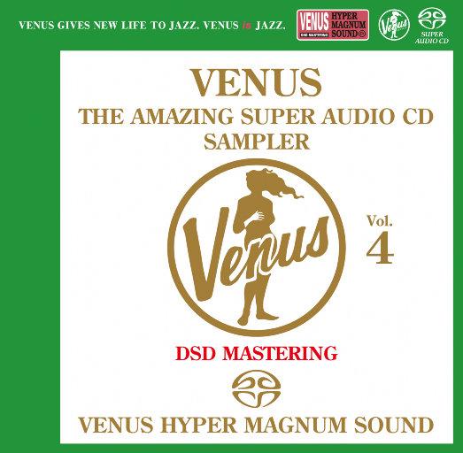 VENUS THE AMAZING SUPER AUDIO CD SAMPLER Vol.4,Various Artists