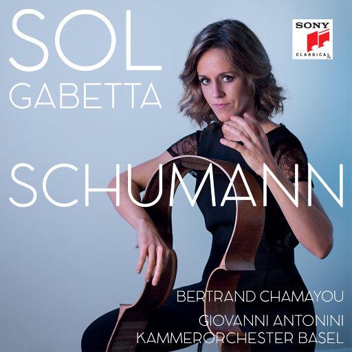 SCHUMANN - SOL GABETTA,Sol Gabetta