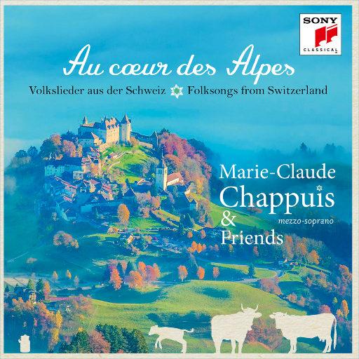 Au coeur des Alpes (瑞士民谣合集),Marie-Claude Chappuis