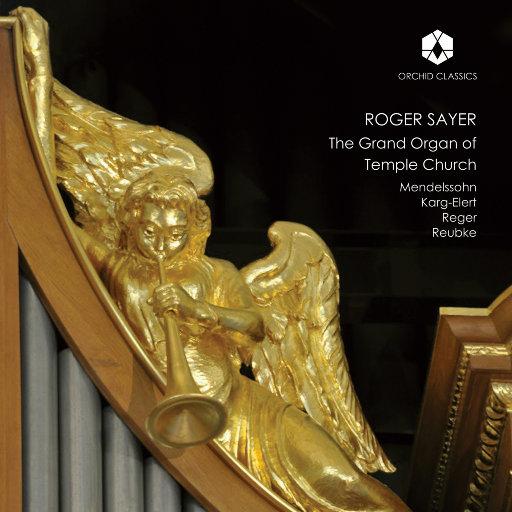 伦敦圣殿教堂的大管风琴音乐,Roger Sayer