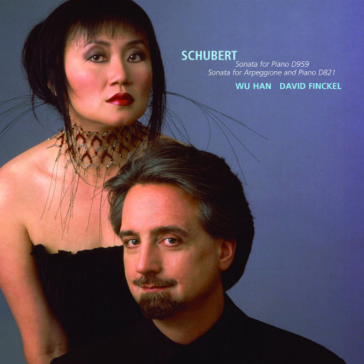 舒伯特:第二十钢琴奏鸣曲/吉他形大提琴奏鸣曲,David Finckel/Wu Han