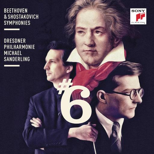 贝多芬 & 肖斯塔科维奇: 第六交响曲,Michael Sanderling