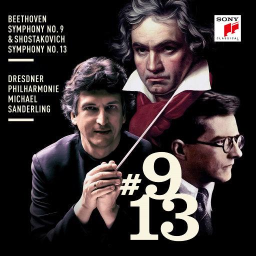 贝多芬: 第九交响曲 & 肖斯塔科维奇: 第十三交响曲,Michael Sanderling