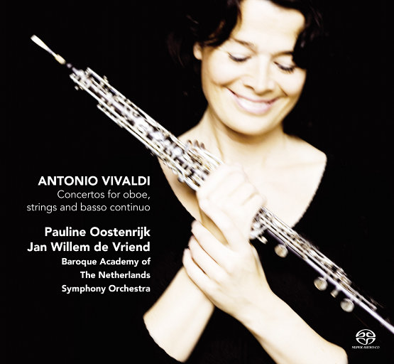 维瓦尔第:为双簧管、弦乐组和通奏低音而作的协奏曲 (2.8MHz DSD) ,Pauline Oostenrijk