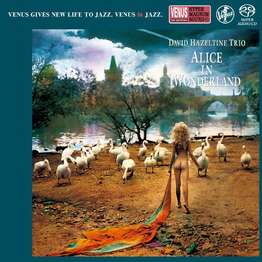 ALICE IN WONDERLAND,David Hazeltine Trio