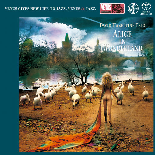 ALICE IN WONDERLAND (2.8MHz DSD),David Hazeltine Trio