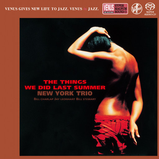 THE THINGS WE DID LAST SUMMER (2.8MHz DSD),New York Trio