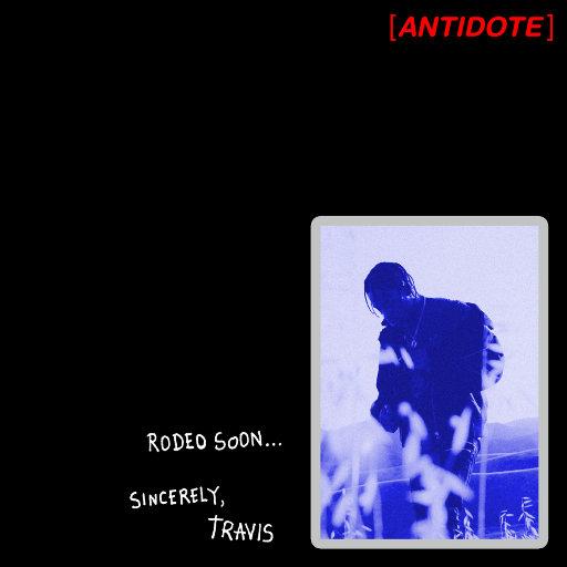 Antidote,Travis Scott