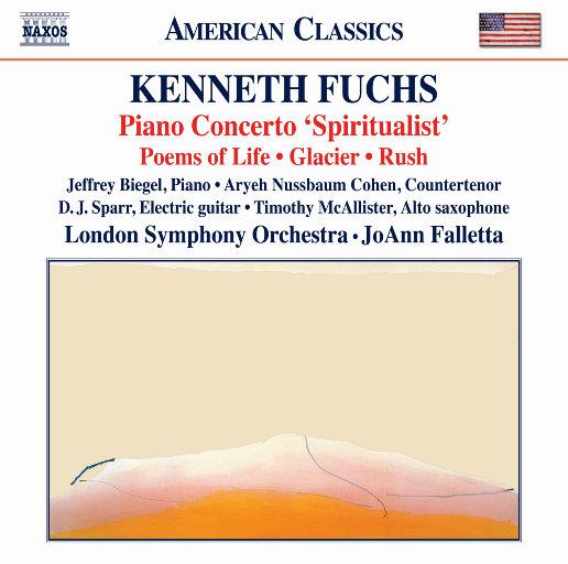 """福斯: 钢琴协奏曲""""精神主义者"""",Jeffrey Biegel,Aryeh Nussbaum Cohen,D J Sparr,Timothy McAllister,London Symphony Orchestra,JoAnn Falletta"""