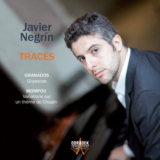 Traces;Javier Negrin,Javier Negrín