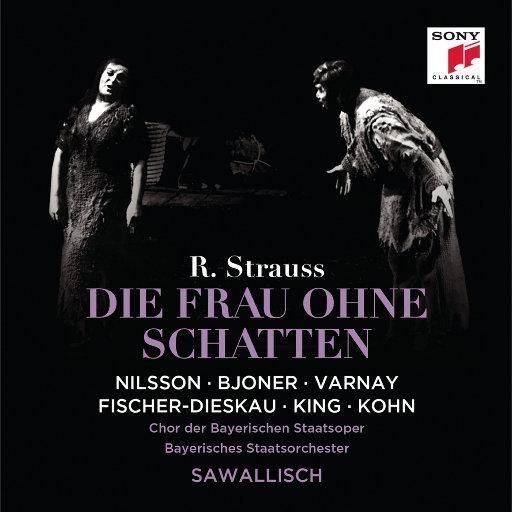 施特劳斯: 歌剧《没有影子的女人》, Op.65,Wolfgang Sawallisch