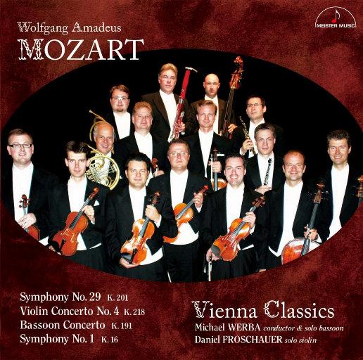 莫扎特: 交响曲 K.201 & K.16, 小提琴协奏曲 K.218, 巴松协奏曲 K.191,Vienna Classics,Michael Werba,Daniel Froschauer