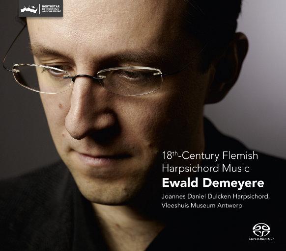 18世纪佛兰德地区的羽管键琴音乐(18th Century Flemish Harpsichord Music),Ewald Demeyere
