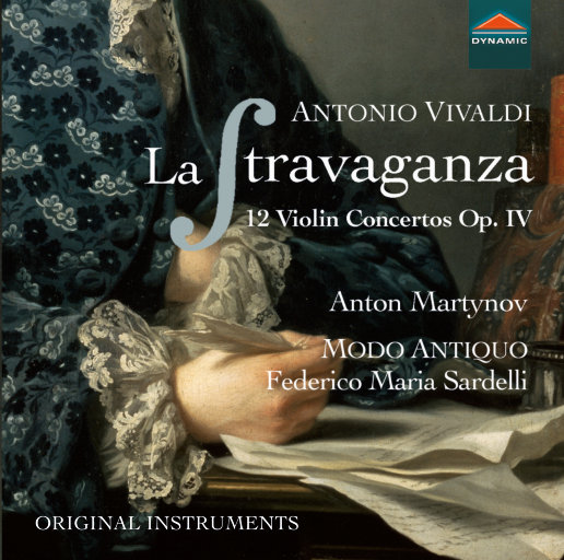 维瓦尔第: 异乎寻常 (La stravaganza, Op. 4),Anton Martynov,Modo Antiquo,Federico Maria Sardelli